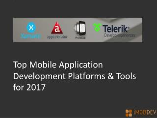 Top 4 Mobile Application Development Platforms And Tools for 2017