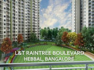 Call: ( 91) 9953 5928 48 and Buy Lavish Abodes | L&T Raintree Boulevard, Bangalore