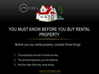 You Know Before You Buy Rental Property – CIRCL