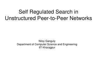 Self Regulated Search in Unstructured Peer-to-Peer Networks