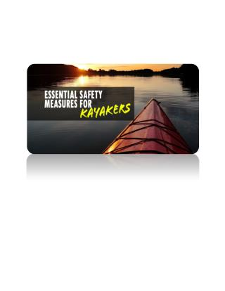Essential Safety Measures for Kayakers