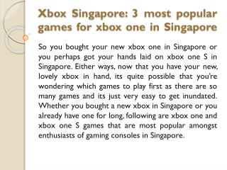 Xbox Singapore: 3 most popular games for xbox one in Singapore