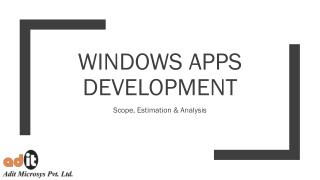 What You Need To Know About Windows Apps Development