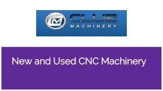 New & used cnc machines for sale | cluemachine.com
