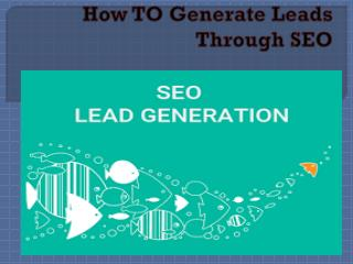 How To Generate Leads through SEO?