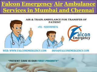 Get Best and Advanced Air Ambulance Services from Mumbai and Chennai