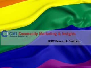 Community Marketing & Insights: LGBT Research Practices