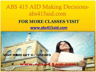 ABS 415 AID Making Decisions-abs415aid.com