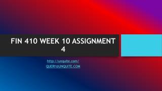 FIN 410 WEEK 10 ASSIGNMENT 4