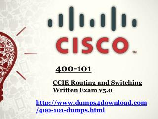 How To Prepare Free Cisco 400-101 Dumps - Dumps4download.com
