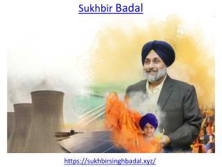 Sukhbir Badal is the Deputy Chief Minister of Punjab