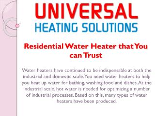Residential Water Heater that You can Trust