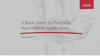 5 Basic Steps to Promote Your Mobile Application