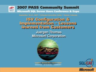 ISV Configuration  Implementation   Lessons learned from Customers
