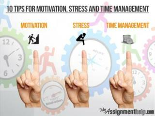 10 Fruitful Tips for Motivation, Stress and Time Management