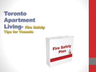 Toronto Apartment Living- Fire Safety Tips for Tenants