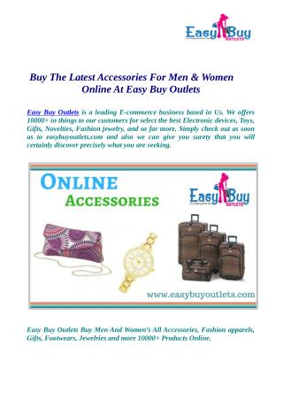 Buy The Latest Accessories For Men & Women Online At Easy Buy Outlets