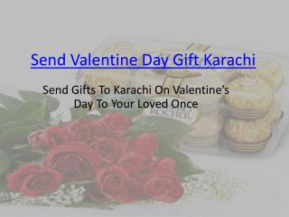 Send  Valentine's Day Gift Karachi