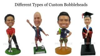 Different Types of Custom Bobbleheads
