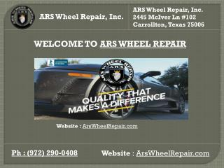 Wheel Repair in Dallas