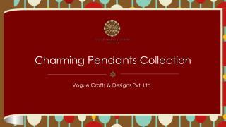 Exclusive Designer & Fashionable Pendant at Voguecrafts