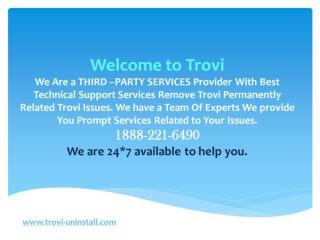 Remove Trovi permanently  |1888-221-6490 |  Delete Trovi Virus