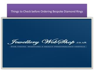 Things to Check before Ordering Bespoke Diamond Rings