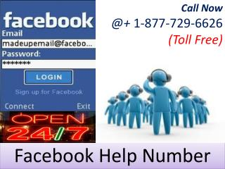 Great way of Facebook Help at Facebook Help Number 1-877-729-6626  Toll Free