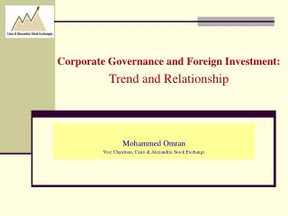 Corporate Governance and Foreign Investment:  Trend and Relationship
