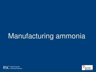 Manufacturing ammonia