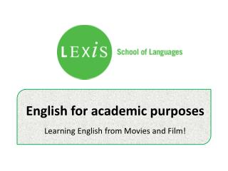 English for academic purposes - Learning English from Movies and Film