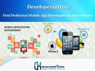 Find Dedicated Mobile App Developers at Your Service