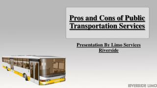 Pros and Cons of Public Transportation Services