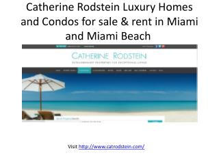 Luxury Homes and Condos for sale & rent in Miami and Miami Beach