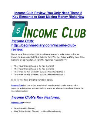 Income Club review & Income Club $22,600 bonus-discount
