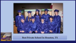 Best Private School In Houston, TX
