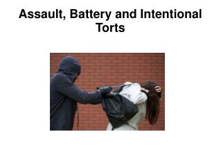 Assault, Battery and Intentional Torts - EKG Lawyers