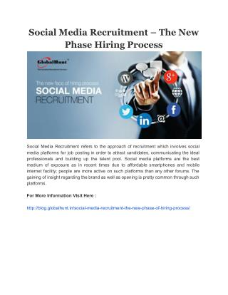 Social Media Recruitment – The New Phase Hiring Process