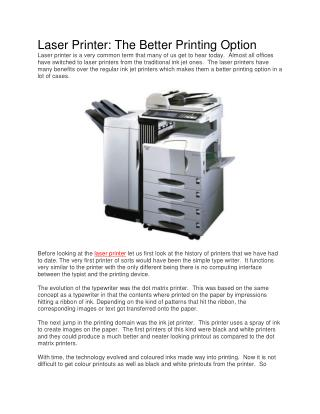 Laser Printer: The Better Printing Option