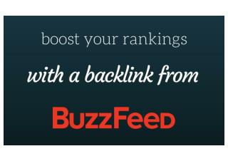Boost your rankings with a backlink from BuzzFeed