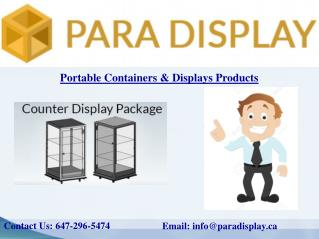 Select Your Portable Container or Display Products According To Your Choice