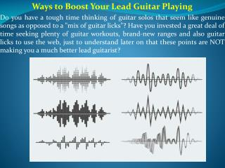 Ways to Boost Your Lead Guitar Playing
