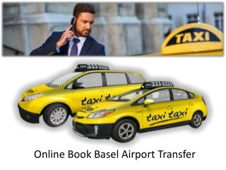 Get Online Book Basel Airport Transfer