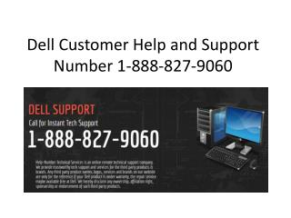 Dell Customer Help and Support Number 1-888-827-9060