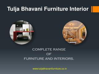 Furniture interior designing in Pune | Tulja Bhavani Furniture Interior