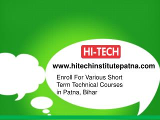 Enroll For Various Short Term Technical Courses in Patna, Bihar