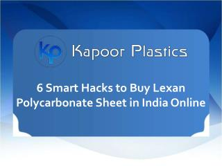 6 Smart Hacks to Buy Lexan Polycarbonate Sheet in India Online