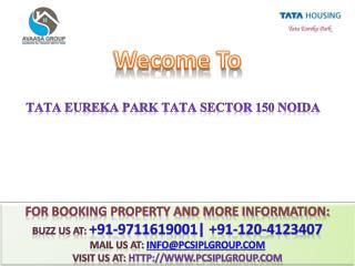Tata Eureka Park#@ 9999911116 %# Tata Sector 150 Noida