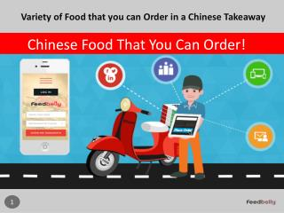 Variety of Food that you can Order in a Chinese Takeaway