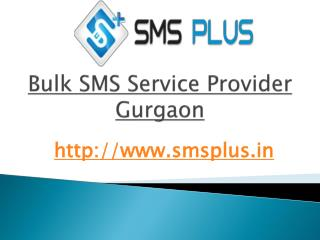 Get More and More Business Leads with Bulk SMS Service Provider in Gurgaon.